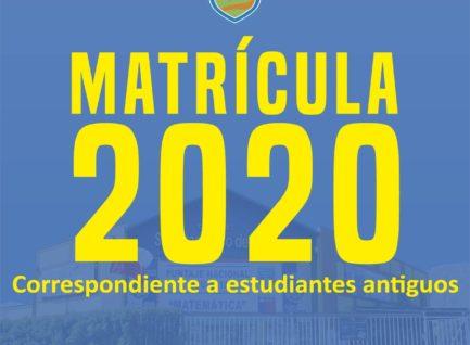 Matrículas 2020: Alumnos Antiguos