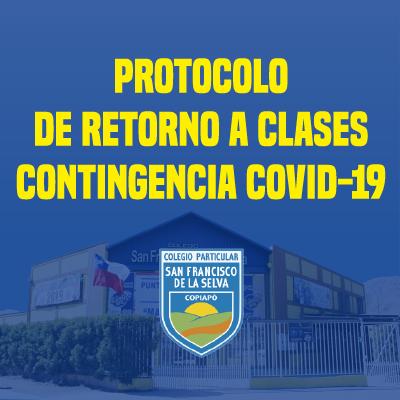Protocolo de Retorno a clases 2021