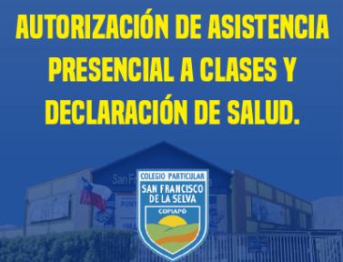 Autorización de asistencia presencial a clases y declaración de salud.