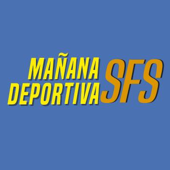 """""""Mañana Deportiva SFS"""""""